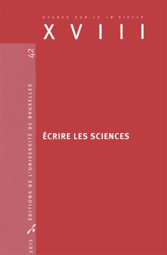 Isabelle Laboulais et Martial Guédron - Ecrire les sciences.