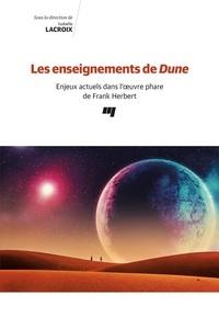 Gratuit et ebook et téléchargement Les enseignements de Dune  - Enjeux actuels dans l'oeuvre phare de Frank Herbert in French