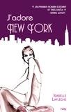 Isabelle Laflèche - J'adore New York.