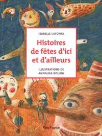 Isabelle Lafonta - Histoires de fêtes d'ici et d'ailleurs.