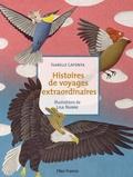 Isabelle Lafonta et Lisa Nanni - Histoires de voyages extraordinaires.