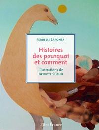 Isabelle Lafonta - Histoires des pourquoi et des comment.