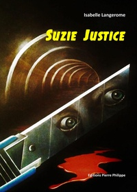 Isabelle Langerome - Suzie Justice.
