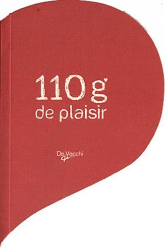 Isabelle Langlois-Lefebvre - 110 grammes de plaisir.