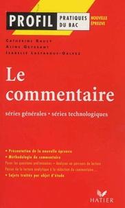 Isabelle Lasfargue-Galvez et Catherine Raucy - Le commentaire - Séries générales, séries technologiques.