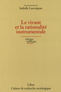 Feriasdhiver.fr Le vivant et la rationalité instrumentale Image