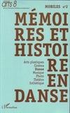 Isabelle Launay et Sylviane Pagès - Mobiles N° 2 : Mémoires et histoire en danse.
