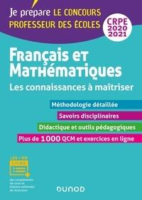 Français et mathématiques CRPE- Les connaissances à maîtriser - Isabelle Laurençot-Sorgius |