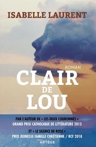 Isabelle Laurent - Clair de Lou.