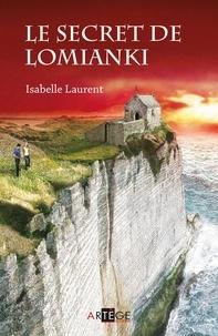 Isabelle Laurent - Le secret de Lomianki.