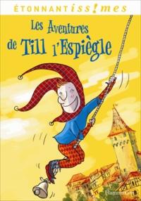 Isabelle Le Bourhis - Les Aventures de Till l'Espiègle.