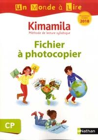 Isabelle Le Guay et Nadine Robert - Français CP Kimamila Un monde à lire - Fichier à photocopier.
