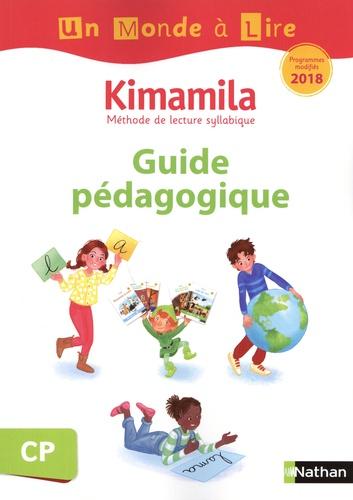 Isabelle Le Guay et Nadine Robert - Kimamila CP série blanche - Guide pédagogique.