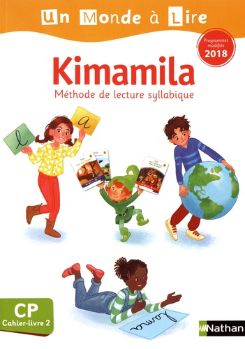 Isabelle Le Guay et Nadine Robert - Kimamila CP - Cahier-livre 2.