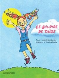 Isabelle Le Guellec et Audrey Dufils - Le sourire de Taïze.