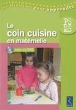 Isabelle Le Nabat - Le coin cuisine en maternelle - PS-MS. 1 DVD