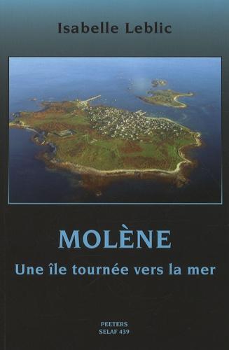 Isabelle Leblic - Molène - Une île tournée vers la mer.