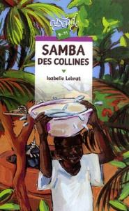 Lesmouchescestlouche.fr Samba des collines Image