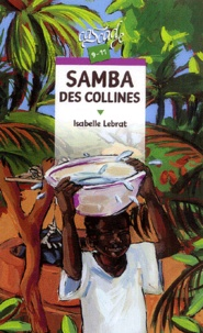 Isabelle Lebrat - Samba des collines.