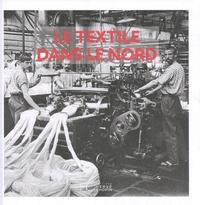 Isabelle Leclercq - Le textile dans le Nord.