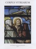 Isabelle Lecocq - Corpus Vitrearum - Tome VI : Les vitraux conservés en Belgique.