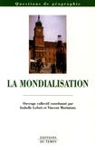 Isabelle Lefort et Vincent Moriniaux - La mondialisation.