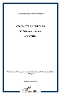 Isabelle Léglise et Laurence Goury - Contacts de créoles - 28 Créoles en contact - n°XXVIII-1.