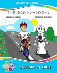 Isabelle Legris et Cendrine Russeau - L'electro-cyclo.