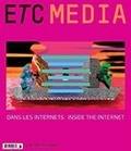 Isabelle Lelarge et Nathalie Bachand - ETC MEDIA. No. 108, Été 2016 - Dans les internets.