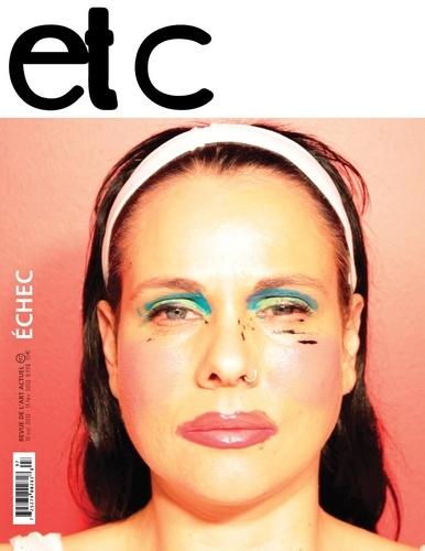 ETC no 97, octobre-février 2012-2013. «ÉCHEC»