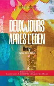 Isabelle Lelouch - Deux jours apres l'Eden.