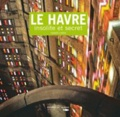 Isabelle Letélié - Le Havre insolite et secret.
