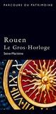 Isabelle Lettéron - Rouen le Gros-Horloge.
