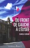 Isabelle Lorand - Du Front de gauche à l'Elysée.
