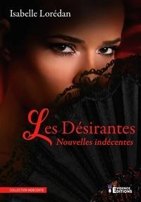Isabelle Loredan - Les désirantes - Nouvelles érotiques.