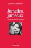 Isabelle Lortholary - Jumelles, jumeaux - Une histoire de miroirs.