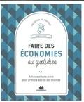 Isabelle Louet - Faire des économies au quotidien - Astuces et bons plans pour prendre soin de ses finances.