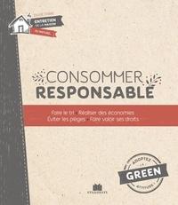 La bible de la consommation responsable - Savoir ce que lon achète, réaliser des économies, éviter les pièges, trier, recycer, salléger.pdf