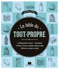 Isabelle Louet et Sylvie Fabre - La Bible du tout-propre.