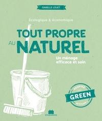 Isabelle Louet - Tout propre au naturel - Un ménage efficace et sain.