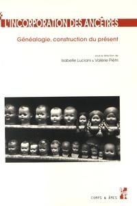 Goodtastepolice.fr L'incorporation des ancêtres - Généalogie, construction du présent (du Moyen Age à nos jours) Image