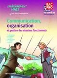 Isabelle Malbranque et N. Chabbert - Communication, organisation et gestion des dossiers fonctionnels.