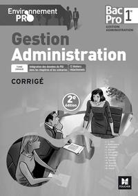Isabelle Malbranque - Gestion Administration 1re Bac Pro - Corrigé.