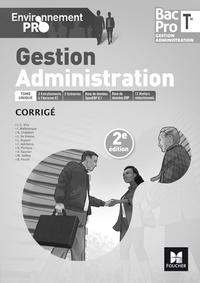 Isabelle Malbranque et Jean-Charles Diry - Gestion Administration Tle Bac Pro - Corrigé.
