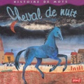 Isabelle Malmezat - Cheval de nuit.