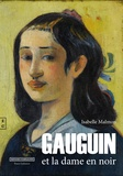 Isabelle Malmon - Gauguin et la dame en noir.
