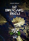 Isabelle Malowé - Le brocart bleu.
