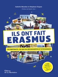 Isabelle Maradan et Stéphane Dugast - Ils ont fait Erasmus - 30 portraits, 30 ans de découvertes et d'échanges.