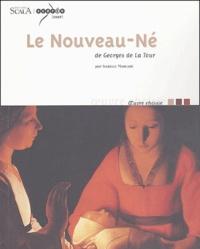 Isabelle Marcadé - Le Nouveau-Né de Georges de La Tour.