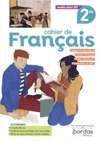 Isabelle-Marie Franchet et Julien Harang - Cahier de Français 2de.